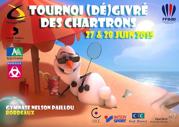 Affiche du tournoi dégivré des chartrons de juin 2015. Le personnage Olaf (bonhomme de neige) est plongé sur le sable d'une ile sous un parasol un cocktail à la main, des lunettes de soleil sur le visage et une raquette de badminton dans l'autre main